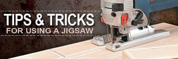 jigsaw tips