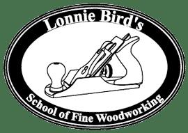 LONNIE BIRD'S SCHOOL OF FINE WOODWORKING