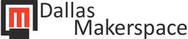 DFW - Dallas Makerspace