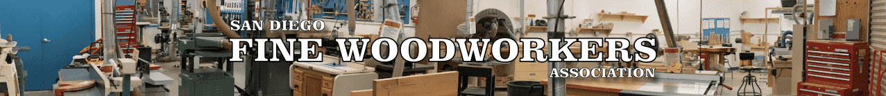 Woodworking San Diego - San Diego Fine Woodworkers Association