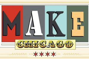 Make! Chicago