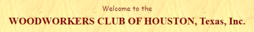 Woodworkers Club of Houston