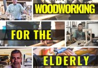 Woodworking for the Elderly