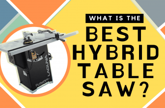 Best Hybrid Table Saws for Professional and Big Jobs in 2021