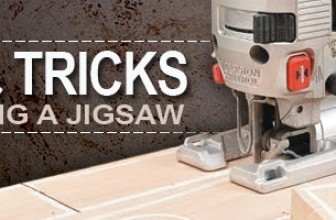 5 Jigsaw Tips to Use It Effectively