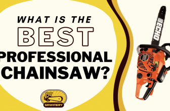 Finding the Best Professional Chainsaw in 2021