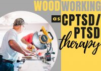 Interview With 3 Heroes Who Do Woodworking as CPTSD/PTSD Therapy